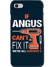 If Angus Cant Fix It - We Are All Screwed Phone Case thumbnail