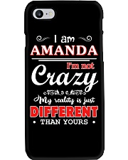 Amanda - My reality is just different than yours Phone Case thumbnail