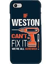 If Weston Cant Fix It - We Are All Screwed Phone Case thumbnail