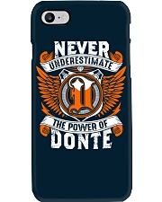 NEVER UNDERESTIMATE THE POWER OF DONTE Phone Case thumbnail
