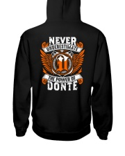 NEVER UNDERESTIMATE THE POWER OF DONTE Hooded Sweatshirt thumbnail