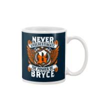 NEVER UNDERESTIMATE THE POWER OF BRYCE Mug thumbnail