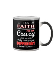 Faith - My reality is just different than yours Color Changing Mug thumbnail