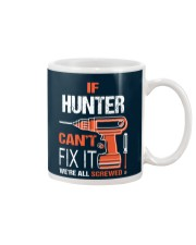 If Hunter Cant Fix It - We Are All Screwed Mug thumbnail