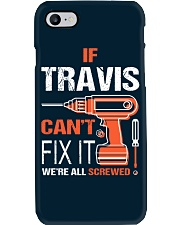 If Travis Cant Fix It - We Are All Screwed Phone Case thumbnail