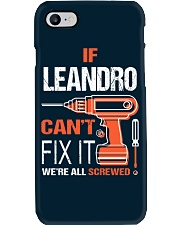 If Leandro Cant Fix It - We Are All Screwed Phone Case thumbnail