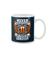 NEVER UNDERESTIMATE THE POWER OF DONOVAN Mug thumbnail