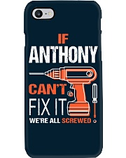 If Anthony Cant Fix It - We Are All Screwed Phone Case thumbnail