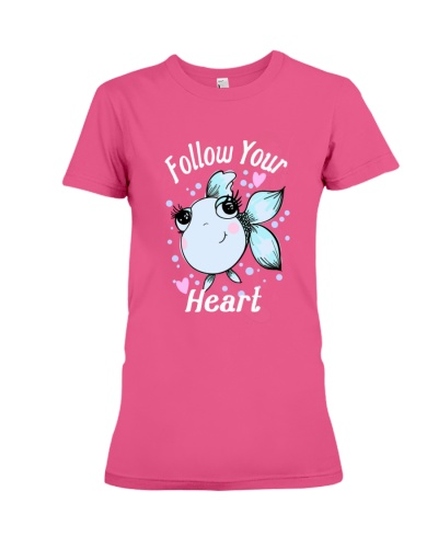 Please just follow your heart