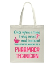 I started working as a pharmacy technician Tote Bag thumbnail