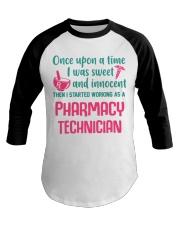 I started working as a pharmacy technician Baseball Tee thumbnail