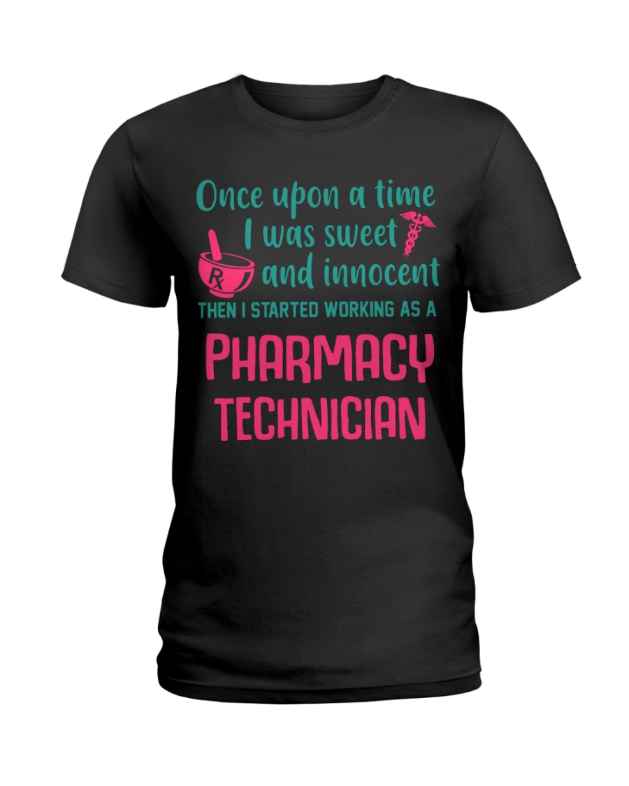 I started working as a pharmacy technician Ladies T-Shirt