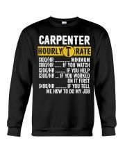 Vintage Carpenter Apparel Woodworking Hourly Rate Crewneck Sweatshirt front