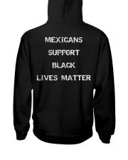Mexicans Black Lives Matter Hooded Sweatshirt back