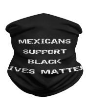 Mexicans Black Lives Matter Neck Gaiter thumbnail