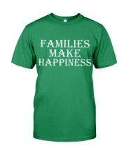 Families make happiness Premium Fit Mens Tee front
