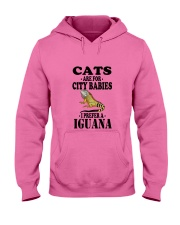 CATS ARE FOR CITY BABIES I PREFER A IGUANA Hooded Sweatshirt thumbnail