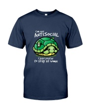 I'M NOT ANTISOCIAL I JUST PREFER TO STAY AT HOME Classic T-Shirt front