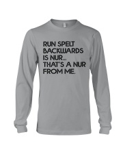THATS A NUR FROM ME Long Sleeve Tee thumbnail