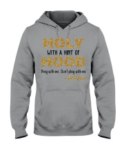 Holy with a hint of Hood Hooded Sweatshirt thumbnail