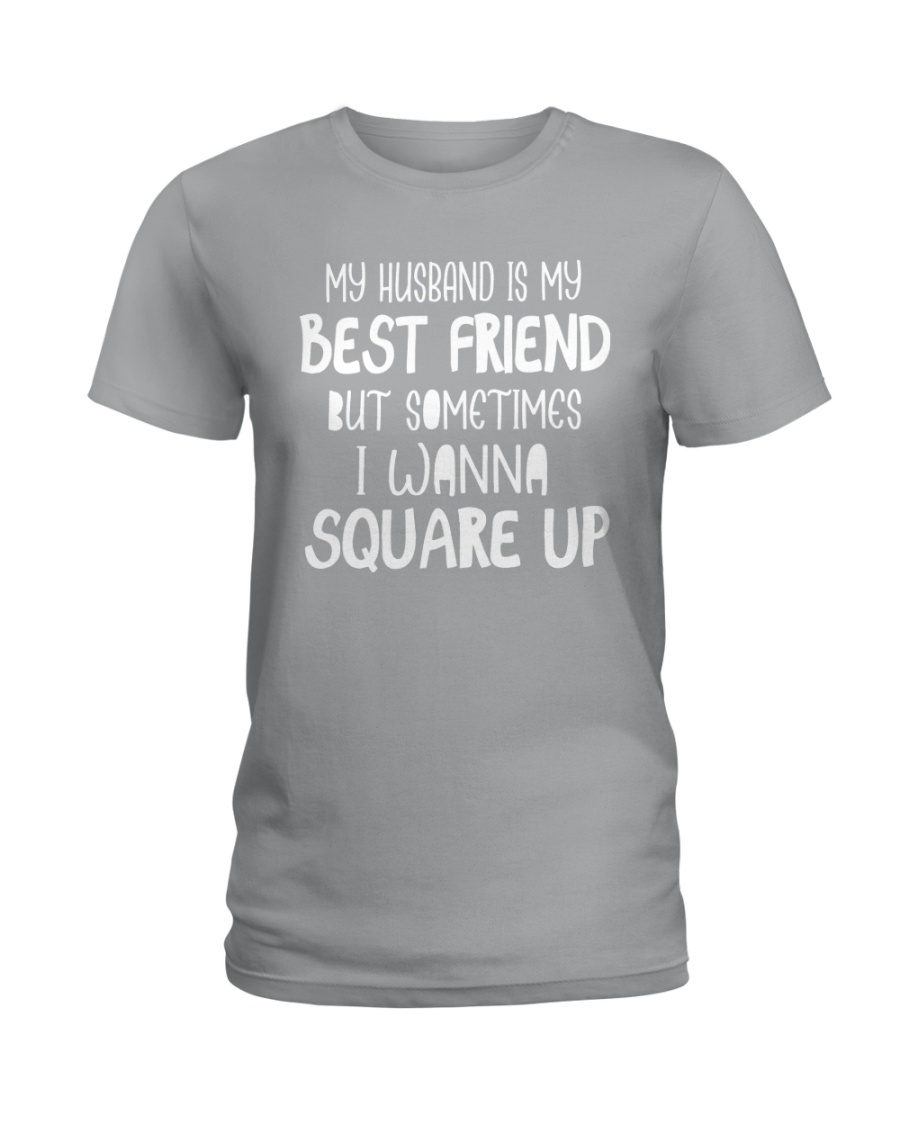 MY HUSBAND IS MY BEST FRIEND Ladies T-Shirt