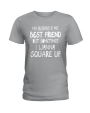 MY HUSBAND IS MY BEST FRIEND Ladies T-Shirt front