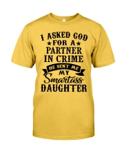 I ASKED GOD FOR A PARTNER IN CRIME Classic T-Shirt front