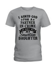 I ASKED GOD FOR A PARTNER IN CRIME Ladies T-Shirt thumbnail