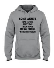 IM SOME AUNTS SHIRT Hooded Sweatshirt thumbnail