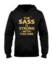 The sass is strong with this one  Hooded Sweatshirt thumbnail