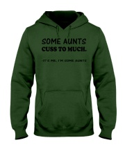 SOME AUNTS CUSS TO MUCH SHIRT Hooded Sweatshirt thumbnail