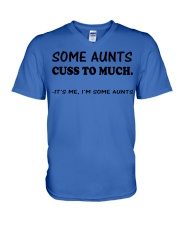 SOME AUNTS CUSS TO MUCH SHIRT V-Neck T-Shirt thumbnail