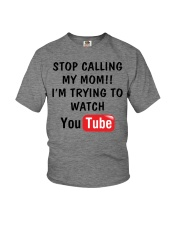 Stop Calll My Mom Youth T-Shirt front