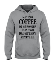 May your coffee be stronger Hooded Sweatshirt thumbnail