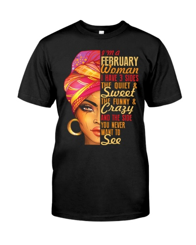 I'm An February Queen I Have 3 Sides  Gift