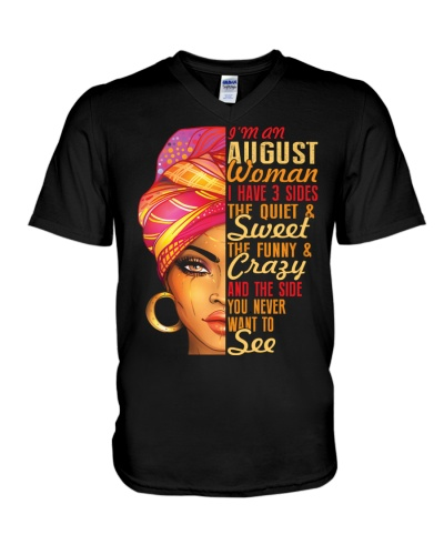 I'm An August Queen I Have 3 Sides Gift