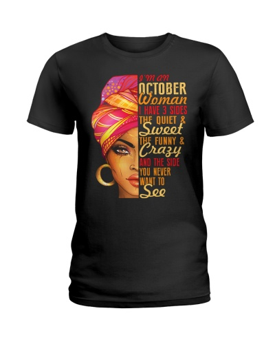 I'm An October Queen I Have 3 Sides Gift