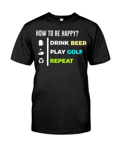 Be Happy Drink Beer Play Golf Light