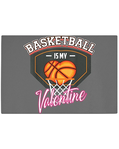 Basketball Is My Valentine Cute Sport Lover