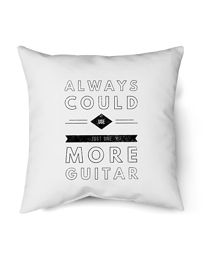 Always Could Use One More Guitar - Black Letters