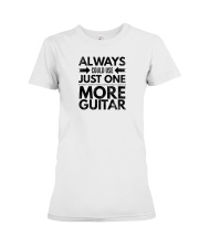 Always Could Use Just One More Guitar - Black Premium Fit Ladies Tee thumbnail
