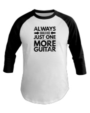 Always Could Use Just One More Guitar - Black Baseball Tee thumbnail