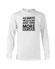 Always Could Use Just One More Guitar - Black Long Sleeve Tee thumbnail
