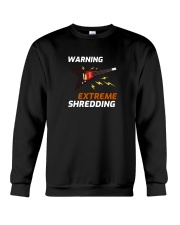 Warning Extreme Shredding Crewneck Sweatshirt thumbnail
