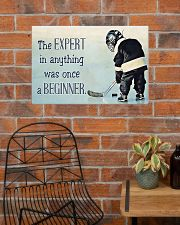 The expert in anything was once a beginner 24x16 Poster poster-landscape-24x16-lifestyle-24