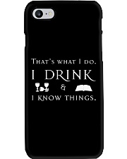 I Drink and I Know Things Phone Case thumbnail