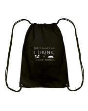 I Drink and I Know Things Drawstring Bag thumbnail