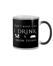 I Drink and I Know Things Color Changing Mug thumbnail