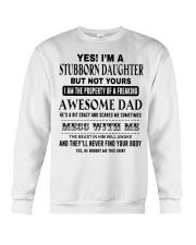 Limited Edition Prints - Stubborn Daughter  Crewneck Sweatshirt thumbnail