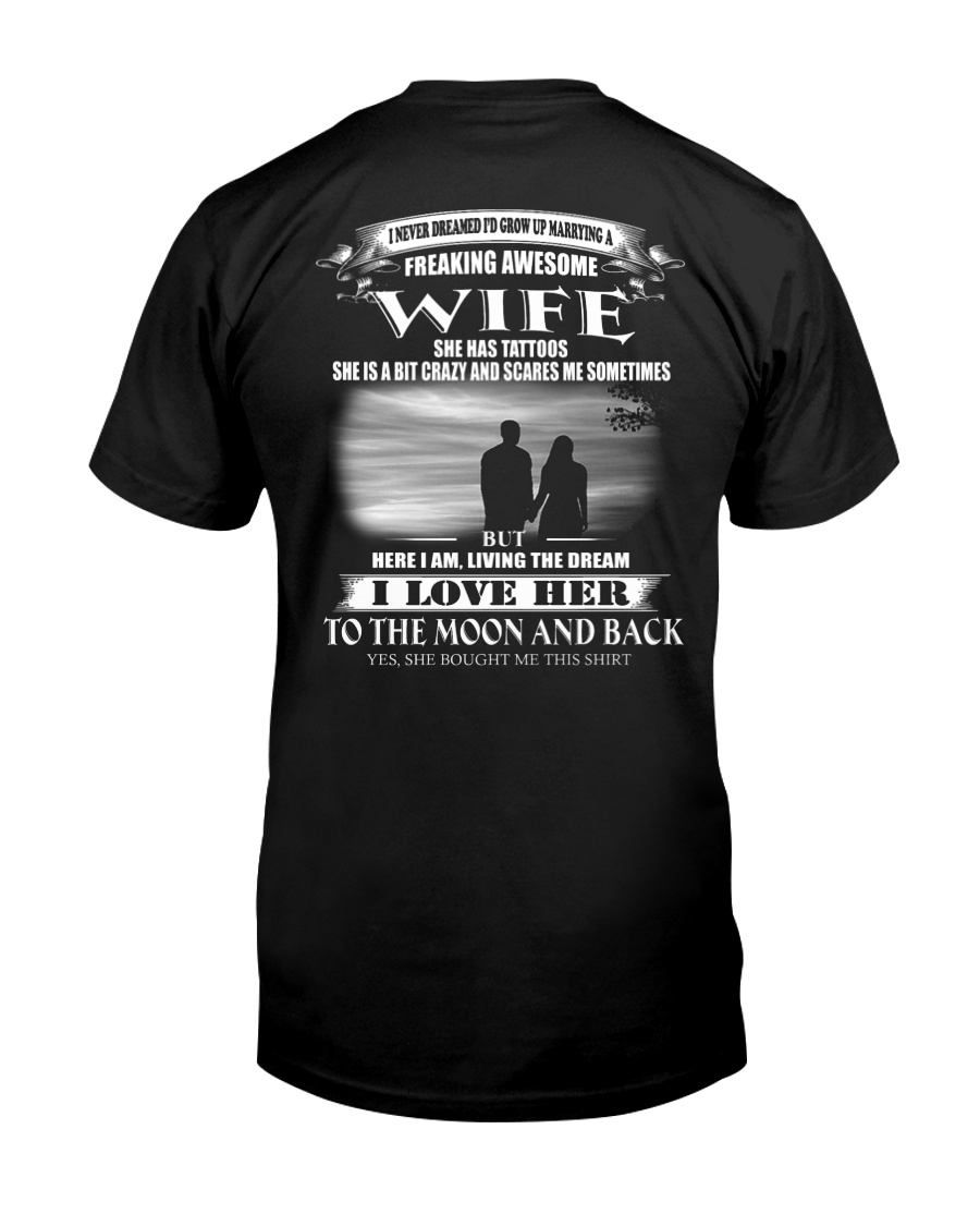 LOVE WIFE TO THE MOON AND BACK - TATTOOS Classic T-Shirt